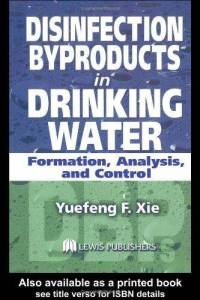 0101 disinfection-byproducts-in-drinking-water-formation-analysis-control-yuefeng-xie-hardcover-cover-art
